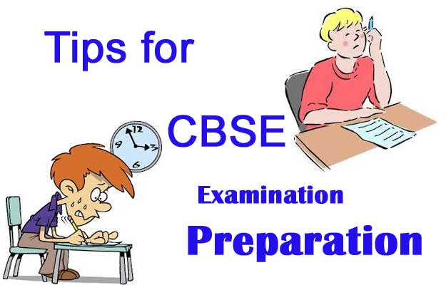 Tips For CBSE Exam Preparation: