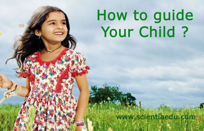 How To Guide Your Child ?